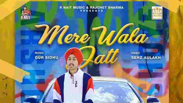 Mere Wala Jatt Lyrics in English – Arshote | R Nait