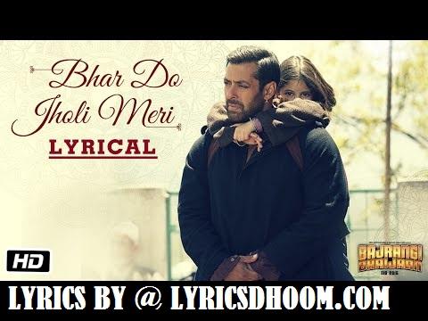 Bhar Attain Jholi Meri Songs Lyrics Bajrangi Bhaijaan (2015) Salman Khan,Kareena Kapoor Adnan Sami