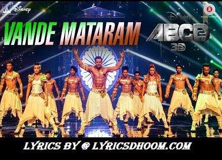 Vande Mataram Music Lyrics ABCD 2(2015) Shraddha Kapoor,Varun Dhawan,Daler Mehndi, Divya Kumar