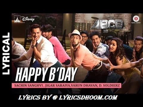 Chuffed Birthday Tune Lyrics – ABCD 2(2015) Shraddha Kapoor,Prabhu Deva,Varun Dhawan, Sachin-Jigar