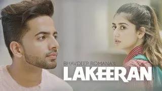 Lakeeran Lyrics & Translation – Bhavdeep Romana