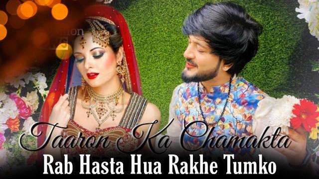 Rab Hasta Hua Rakhe Tumko Tune Lyrics – Darpan Shah