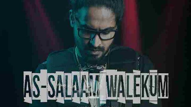As-Salaam Walekum Lyrics in English – Emiway Bantai