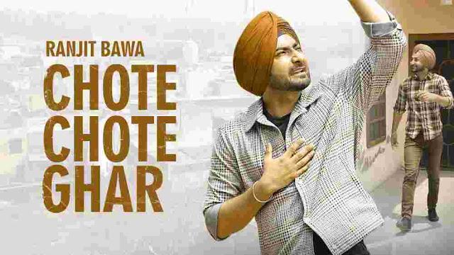 Chote Chote Ghar Lyrics in English – Ranjit Bawa