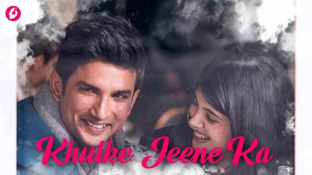 Khulke Jeene Ka Lyrics Meaning in English – Dil Bechara | Arijit Singh