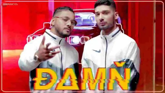 Damn Lyrics in English & Hindi – Raftaar & Kr$Na