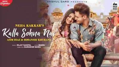 Kalla Sohna Nai Lyrics in English & Meaning – Neha Kakkar