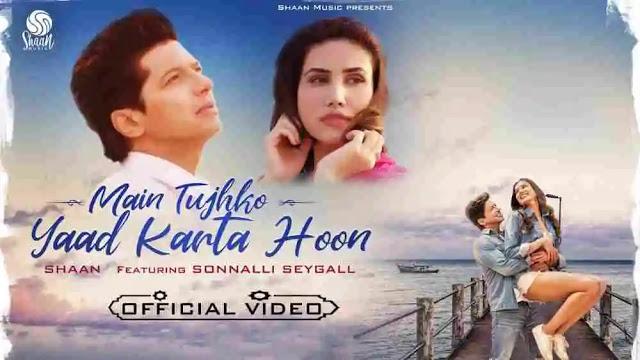 Predominant Tujhko Yaad Karta Hoon Lyrics This capacity that – Shaan
