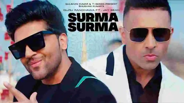 Surma Surma Lyrics in Hindi & English and Which map – Guru Randhawa