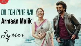 Dil Toh Adorable Hai Lyrics and Translation – Armaan Malik