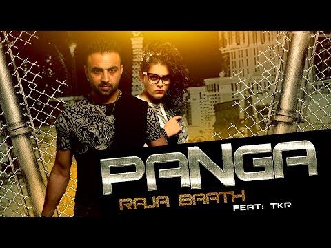 Panga music Lyrics – Raja Baath toes TKR New Punjabi Song 2015