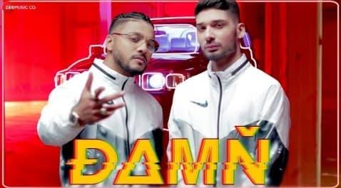 डेम Damn Lyrics in Hindi – Raftaar ft. Kr$Na