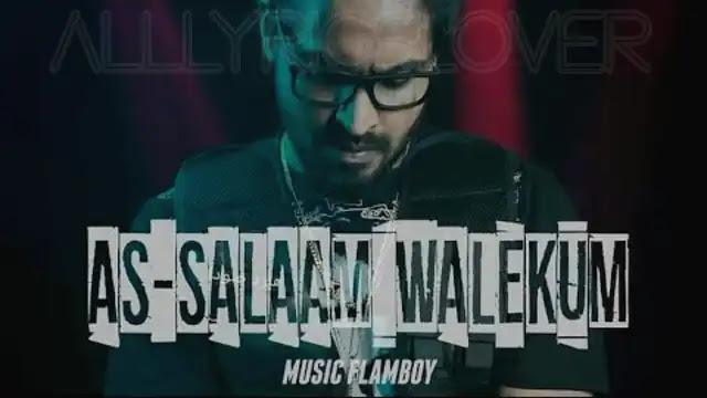 As-Salaam Walekum Lyrics – Emiway Bantai | Lyrics Lover