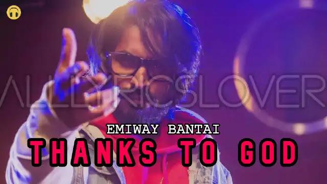 Thanks To God Lyrics – Emiway Bantai | Lyrics Lover