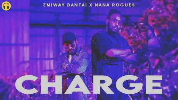 Charge Lyrics – Emiway Bantai & Nana Rogues | Lyrics Lover
