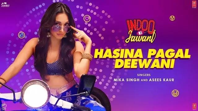 Hasina Pagal Deewani Song Lyrics   Indoo Ki Jawani