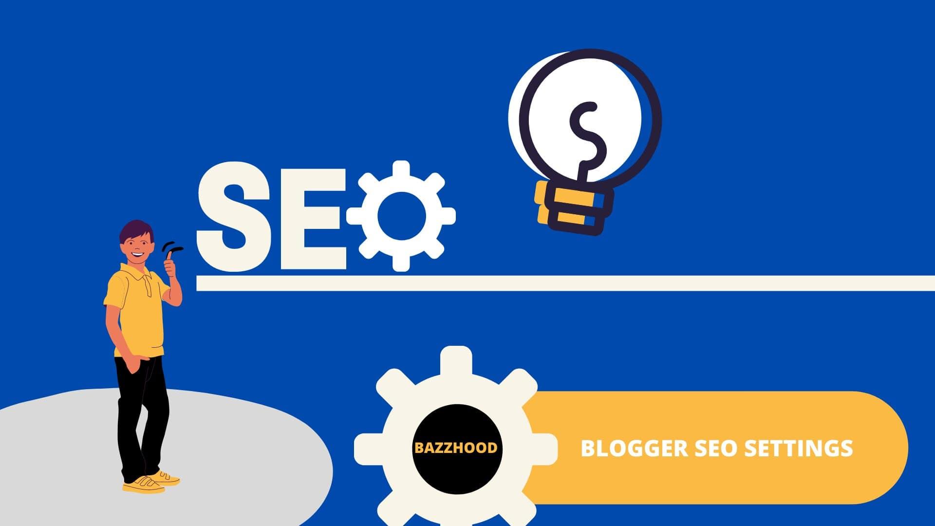BlogSpot SEO Settings for Beginners Bloggers