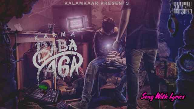 Baba Yaga Lyrics - Karma x Raftaar | Lyrics Lover
