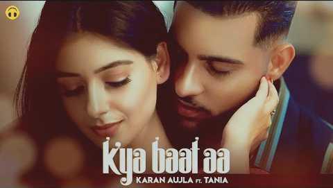 Kya Baat Aa Lyrics - Karan Aujla - Tania   Lyrics Lover