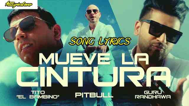 Mueve La Cintura Lyrics - Pitbull | Guru Randhawa