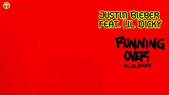 Running Over Lyrics - Justin Bieber feat. Lil Dicky | Lyrics Lover