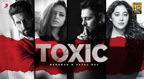 Toxic Lyrics in Hindi, Toxic Lyrics in English, Badshah, Lyrics in Hindi, Lyrics in English