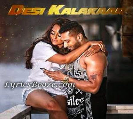 Yaar Mera Desi Kalakaar Lyrics - Yo Yo Honey Singh (Superstar)