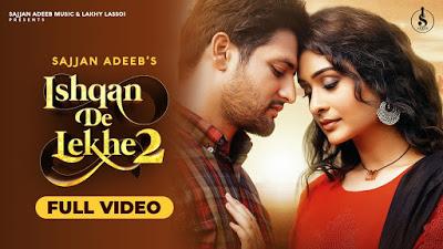Ishqan De Lekhe 2 Lyrics In English – Sajjan Adeeb