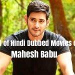 List of Hindi Dubbed Movies of Mahesh Babu (18)