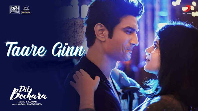 Taare Ginn Lyrics Which contrivance in English – Dil Bechara