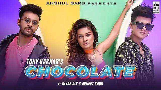Chocolate Song Lyrics | Tony Kakkar