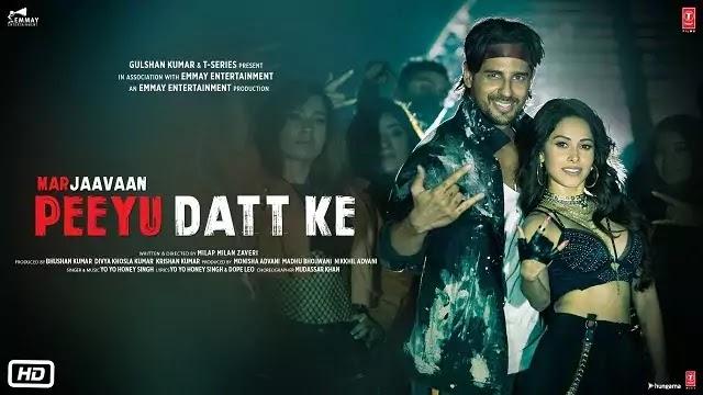 Peeyu Datt Ke Song Lyrics   Marjaavaan   Honey Singh