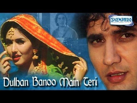 Dulhan Banoo Main Teri (1999)