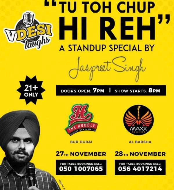 Jaspreet Singh's solo Tu Toh Chup Hi Reh