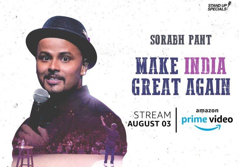 Sorabh Pant's special Make India Great Again