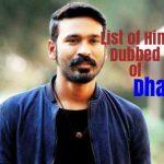List of Hindi Dubbed Movies of Dhanush (12)