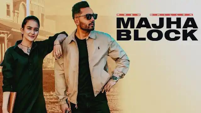 Majha Block (Lyrics) in English – Prem Dhillon   Lyrics Lover