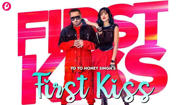 First Kiss Lyrics in English – Yo Yo Honey Singh