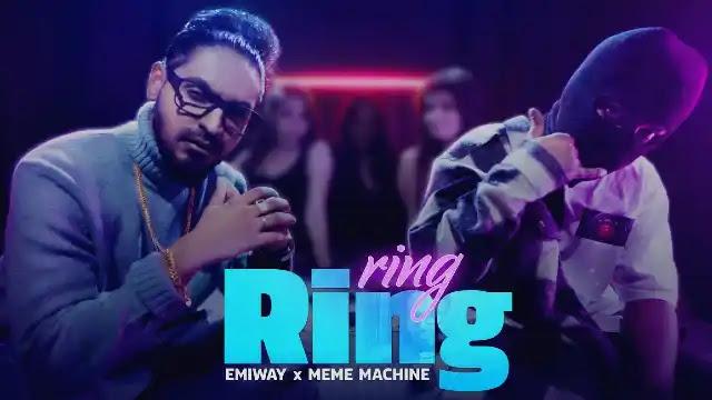 Ring Ring (Lyrics) in English – Emiway toes Meme Machine