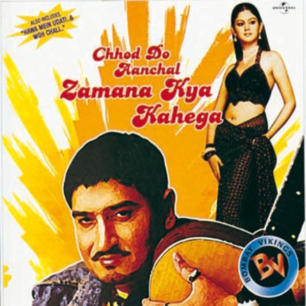 Chhod Do Aanchal (2004)