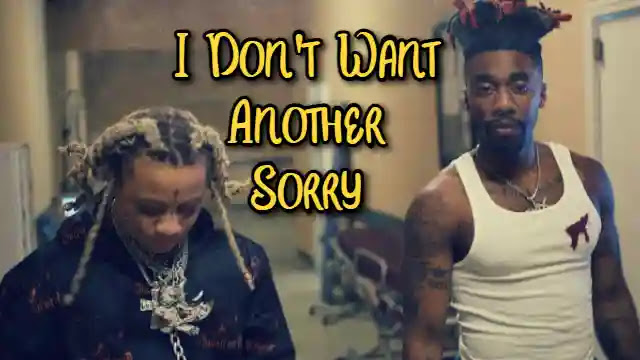 I Don't Need Any other Sorry (Lyrics) – Dax | Trippie Redd