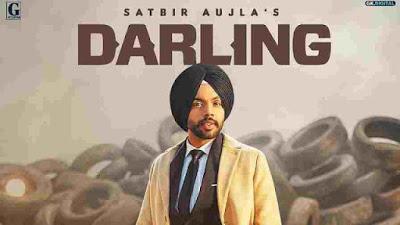 Darling Song Lyrics in English - Satbir Aujla