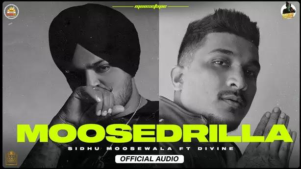 Moosedrilla Lyrics in English – Sidhu Moose Wala   DIVINE