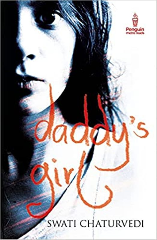'Daddy's Girl' a book by Swati Chaturvedi
