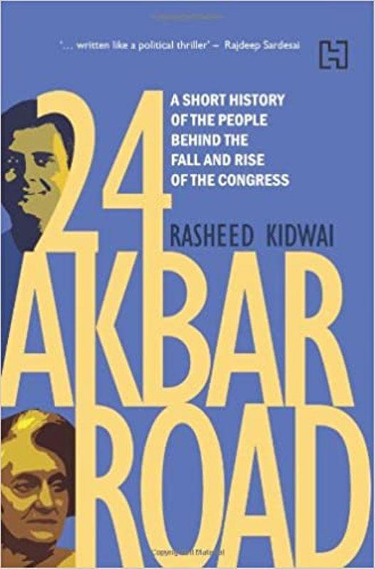 Rasheed Kidwai's book 24 Akbar Road