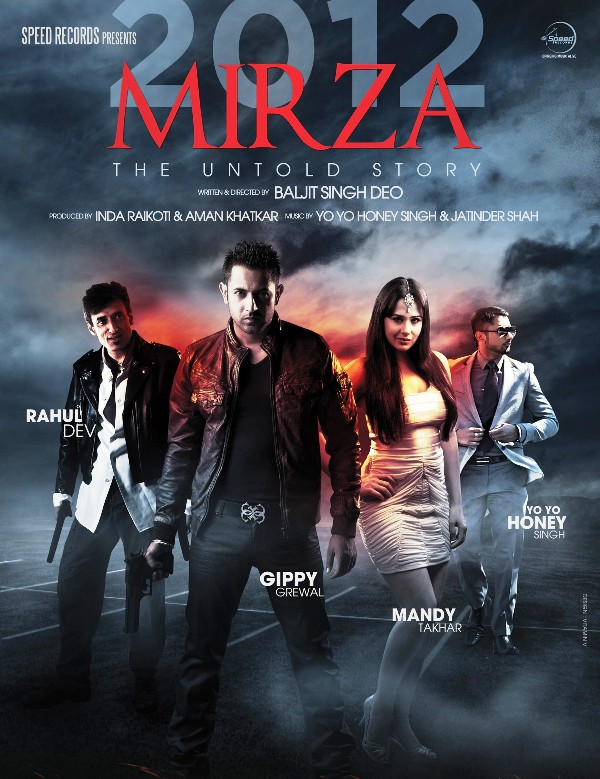 Mirza – The Untold Story (2012)