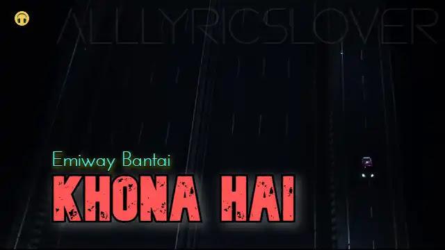 Khona Hai (Lyrics) in English – Emiway Bantai | Lyrics Lover